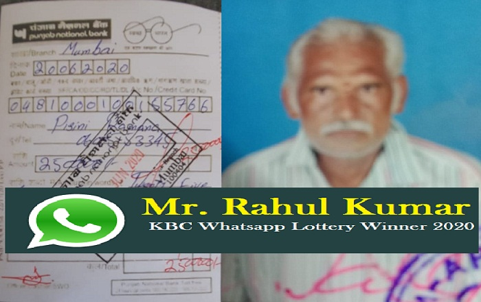 Mr. Rahul Kumar KBC Whatsapp Lottery Winner 2020